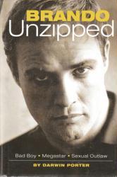 Marlon Brando biography: Brando Unzipped hardback book (2005)