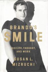 Marlon Brando biography: Brando's Smile hardback book (2014)