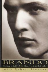 Marlon Brando autobiography: Songs My Mother Taught Me hardback book