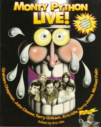 Monty Python Live! softcover book (2009) Edited by Eric Idle