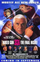 Naked Gun 33 1/3: The Final Insult movie poster [Leslie Nielsen] 27x40