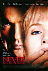 Never Talk To Strangers movie poster/Antonio Banderas/Rebecca DeMornay