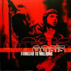 Oasis poster: Familiar To Millions vintage LP/Album flat