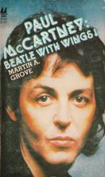 Paul McCartney biography: Beatle With Wings paperback book/1979