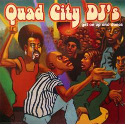 Quad City DJ's poster: Get On Up and Dance vintage LP/Album flat