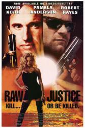 Raw Justice movie poster [Pamela Anderson, Robert Hays & David Keith]