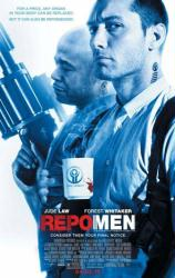 Repo Men movie poster [Jude Law & Forest Whitaker]