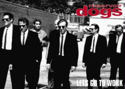 Reservoir Dogs movie poster: Let's Go to Work (Tarantino) 36 X 24