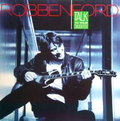 Robben Ford poster: Talk To Your Daughter vintage LP/Album flat