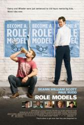 Role Models movie poster [Seann William Scott & Paul Rudd]