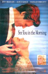 See You In the Morning movie poster [Jeff Bridges, Alice Krige] 27x41