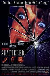 Shattered movie poster [Tom Berenger, Bob Hoskins & Greta Scacchi]