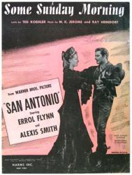 Some Sunday Morning sheet music [Errol Flynn, Alexis Smith] 1945