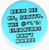 Star Trek pinback: Beam Me Up, Scotty humor (2.25'' Button)