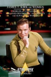 Star Trek poster: Captain James T. Kirk on Women (24x36) Shatner