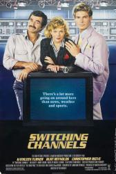 Switching Channels movie poster [Kathleen Turner, Burt Reynolds] 27x40