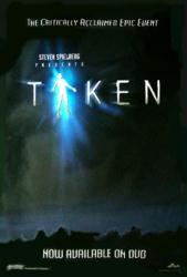 Taken mini-series poster [a Steven Spielberg Presentation] 2002