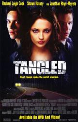 Tangled movie poster [Rachael Leigh Cook & Jonathan Rhys-Meyers] video