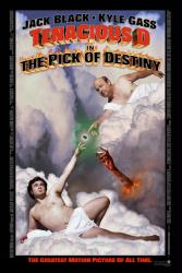 Tenacious D in the Pick of Destiny movie poster [Jack Black/Kyle Gass]