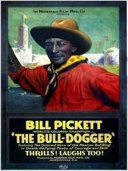 The Bull-Dogger movie poster (1921) [Bill Pickett] 18'' X 24''