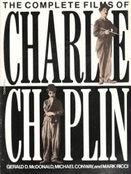 Charlie Chaplin: The Complete Films of Charlie Chaplin softcover book