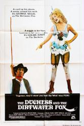 The Duchess and the Dirtwater Fox poster [George Segal, Goldie Hawn]