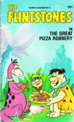 The Flintstones in The Great Pizza Robbery paperback book (1978)