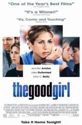 The Good Girl movie poster [Jennifer Aniston & Jake Gyllenhaal] video
