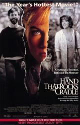 Hand That Rocks the Cradle poster [Rebecca DeMornay/Annabella Sciorra]