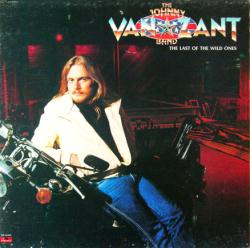 The Johnny Van Zant Band poster: The Last of the Wild Ones album flat