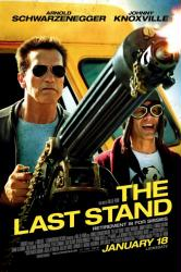 The Last Stand movie poster [Arnold Schwarzenegger, Johnny Knoxville]