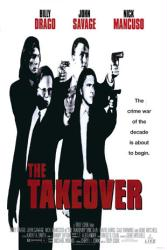 The Takeover movie poster [Billy Drago, John Savage & Nick Mancuso]