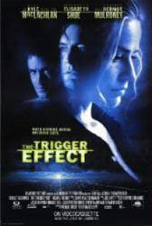 The Trigger Effect movie poster [Kyle MacLachlan & Elisabeth Shue]