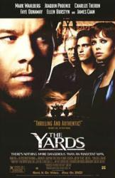 The Yards movie poster [Mark Wahlberg/Charlize Theron/Joaquin Phoenix]