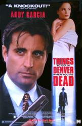 Things to Do in Denver When You're Dead movie poster [Andy Garcia]