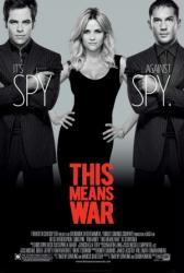 This Means War movie poster [Reese Witherspoon, Chris Pine, Tom Hardy]