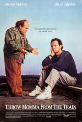 Throw Momma From the Train movie poster [Danny DeVito, Billy Crystal]