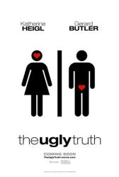 The Ugly Truth movie poster (2009) Advance