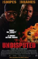 Undisputed movie poster [Wesley Snipes & Ving Rhames] video poster
