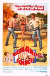 Vigilante Force movie poster [Kris Kristofferson, Jan-Michael Vincent]
