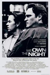 We Own the Night movie poster [Joaquin Phoenix & Mark Wahlberg]