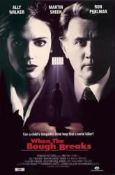When the Bough Breaks movie poster (Ally Walker, Martin Sheen] 26x39