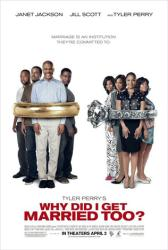Why Did I Get Married Too? movie poster [Tyler Perry & Janet Jackson]