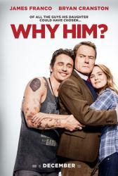 Why Him? movie poster [James Franco/Bryan Cranston/Zoey Deutch] 27x40