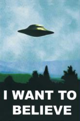 X Files poster: I Want to Believe (24x36)
