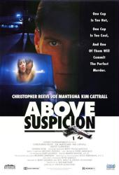 Above Suspicion poster [Christopher Reeve/Joe Mantegna/Kim Cattrall]