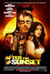After the Sunset movie poster [Pierce Brosnan/Salma Hayek/Don Cheadle]