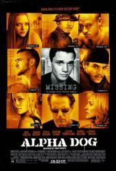 Alpha Dog movie poster [Justin Timberlake/Emile Hirsch/Bruce Willis]