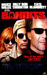 Bandits poster [Bruce Willis/Billy Bob Thornton/Cate Blanchett] Good