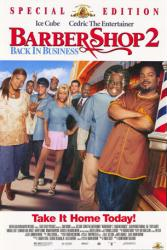 Barbershop 2: Back In Business movie poster [Ice Cube] video poster